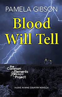 Blood WIll Tell by Pamela Gibson