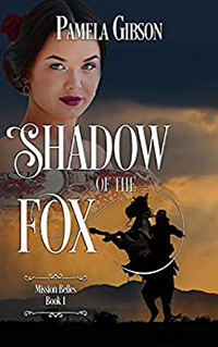 Shadow of the Fox by Pamela Gibson