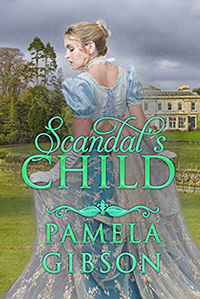 Scandal's Child by Pamela Gibson