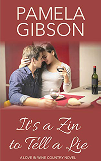 It's A Zin To Tell a Lie by Pamela Gibson